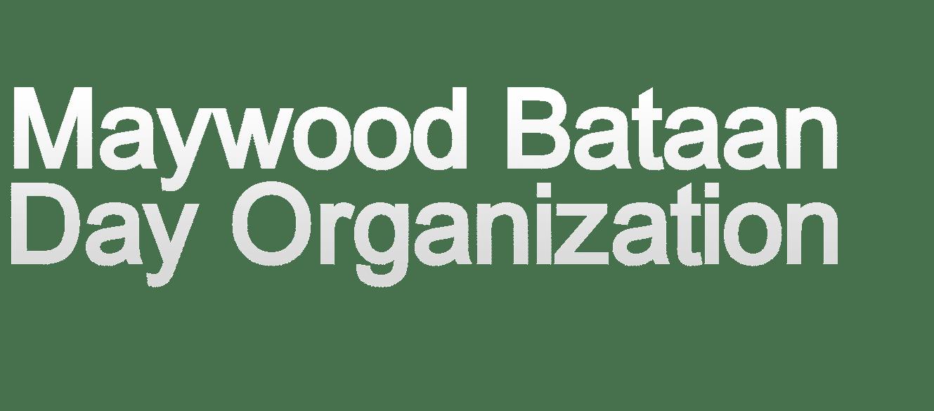 Maywood Bataan Day Organization - 3.0